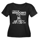 I Have No Windows Women's Plus Size Scoop Neck Dar