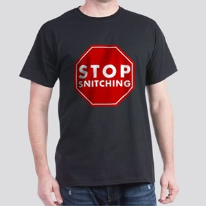 Stop Snitching Dark T-Shirt