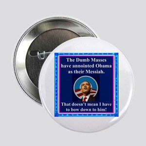 """Dumb Masses Messiah"" 2.25"" Button"