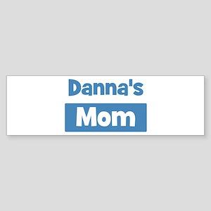 Dannas Mom Bumper Sticker