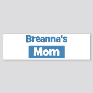 Breannas Mom Bumper Sticker