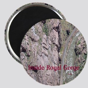 Inside Royal Gorge Magnet