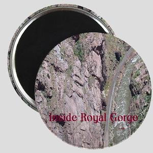 Inside Royal Gorge Magnet