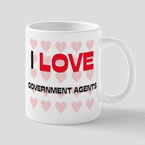 I LOVE GOVERNMENT AGENTS Mug