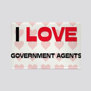 I LOVE GOVERNMENT AGENTS Rectangle Magnet