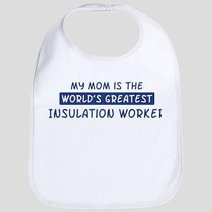 Insulation Worker Mom Bib