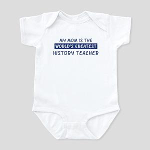 History Teacher Mom Infant Bodysuit