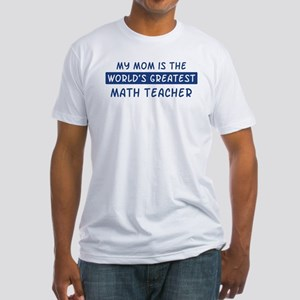 Math Teacher Mom Fitted T-Shirt