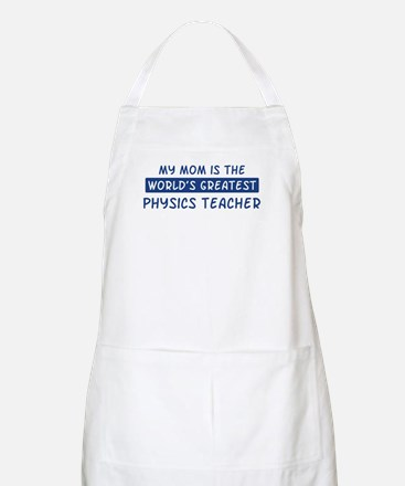 Physics Teacher Mom BBQ Apron