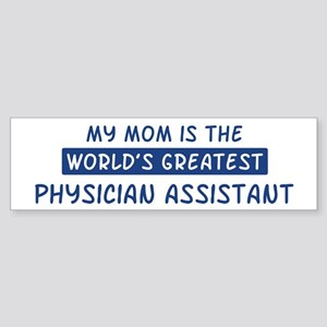 Physician Assistant Mom Bumper Sticker