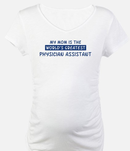 Physician Assistant Mom Shirt