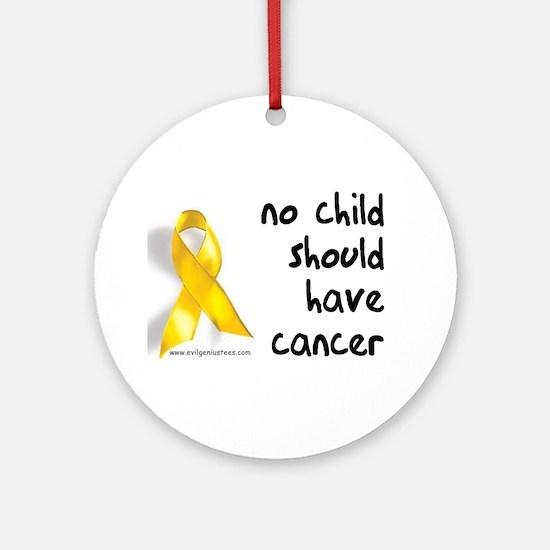 No child cancer Ornament (Round)