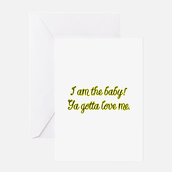 I am the baby Greeting Card