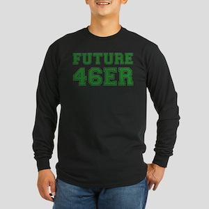 Future 46er - Long Sleeve Dark T-Shirt