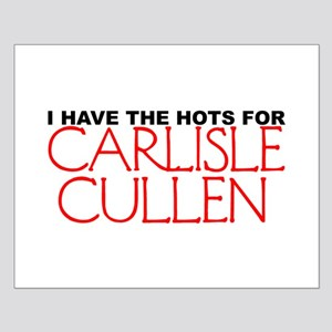 I Have The Hots For Carlisle Small Poster