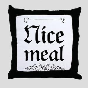 Nice meal Throw Pillow