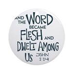 And the Word became Flesh Round Ornament