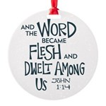 And the Word became Flesh Ornament
