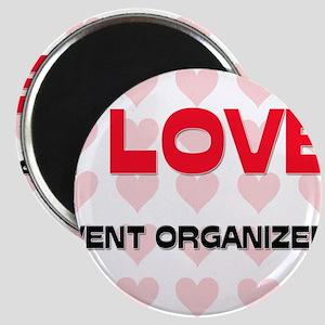 I LOVE EVENT ORGANIZERS Magnet
