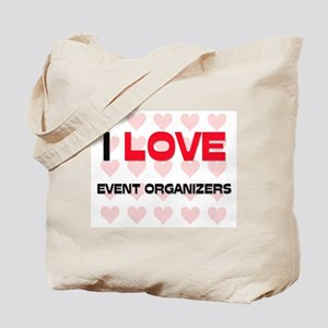 I LOVE EVENT ORGANIZERS Tote Bag