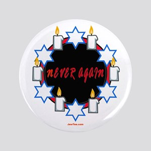 "Never Again Holocaust 3.5"" Button"