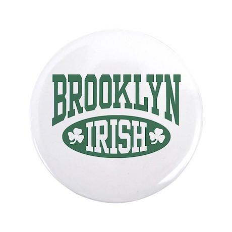 "Brooklyn Irish 3.5"" Button"