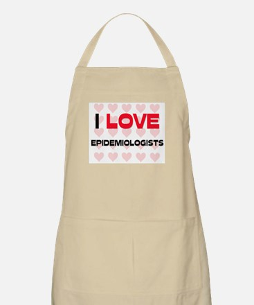 I LOVE EPIDEMIOLOGISTS BBQ Apron