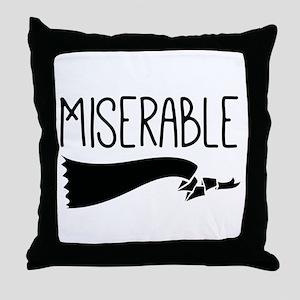 Miserable Throw Pillow