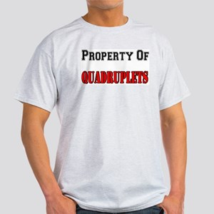 Property Of Quadruplets Light T-Shirt