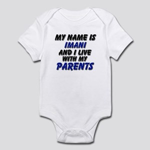 my name is imani and I live with my parents Infant