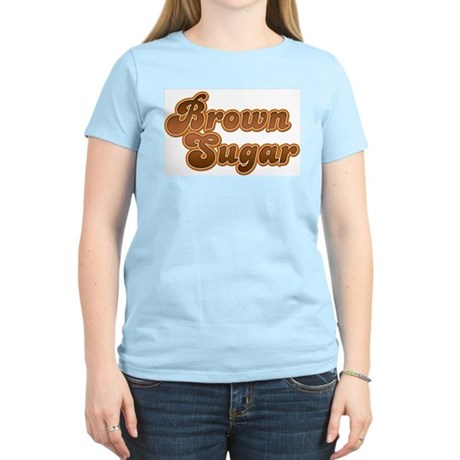 Brown Sugar Women's Light T-Shirt