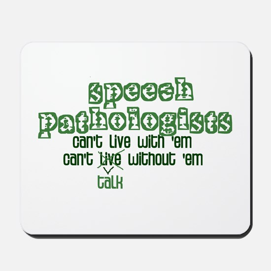 Can't Talk Without 'Em Mousepad