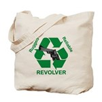 Rugged Reliable Revolver: Tote Bag