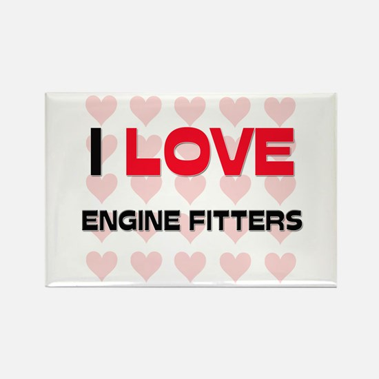 I LOVE ENGINE FITTERS Rectangle Magnet