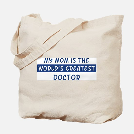 Doctor Mom Tote Bag