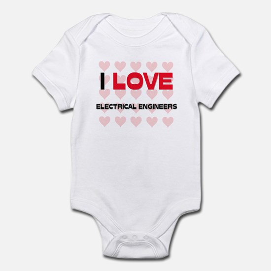 I LOVE ELECTRICAL ENGINEERS Infant Bodysuit