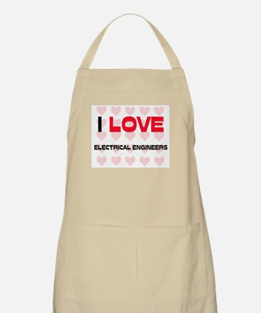 I LOVE ELECTRICAL ENGINEERS BBQ Apron