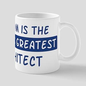 Architect Mom Mug