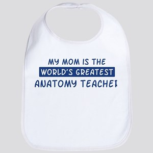 Anatomy Teacher Mom Bib