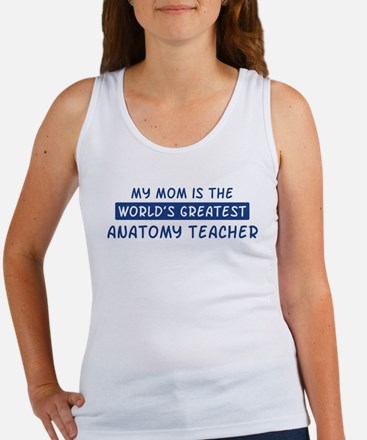 Anatomy Teacher Mom Women's Tank Top