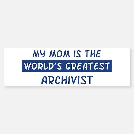 Archivist Mom Bumper Bumper Bumper Sticker