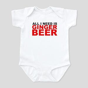 All I Need is Ginger Beer Infant Bodysuit