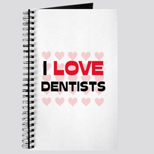 I LOVE DENTISTS Journal