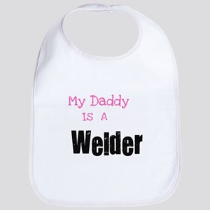 My Daddy is a Welder Bib