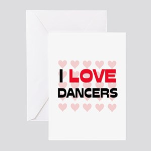 I LOVE DANCERS Greeting Cards (Pk of 10)