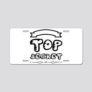 Top secret Aluminum License Plate
