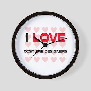 I LOVE COSTUME DESIGNERS Wall Clock