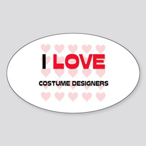 I LOVE COSTUME DESIGNERS Oval Sticker