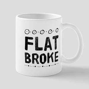 Flat Broke Mugs