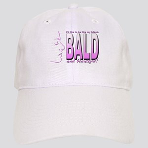 Bald & Beautiful Cap